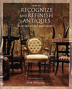 Book: How to Recognizing and Refinishing Antiques for Pleasure and Profit